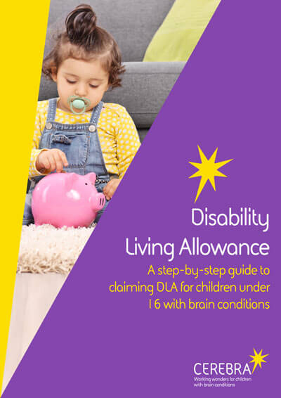 Disability Living Allowance - dla - Cerebra the charity for children with brain conditions