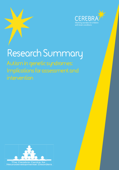 Autism in Genetic Syndromes - Cerebra Research Summary