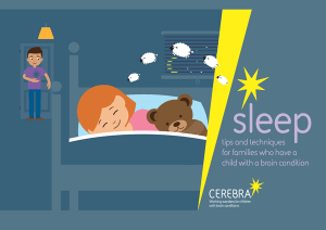Sleep Tips Booklet - Cerebra charity for children with brain conditions