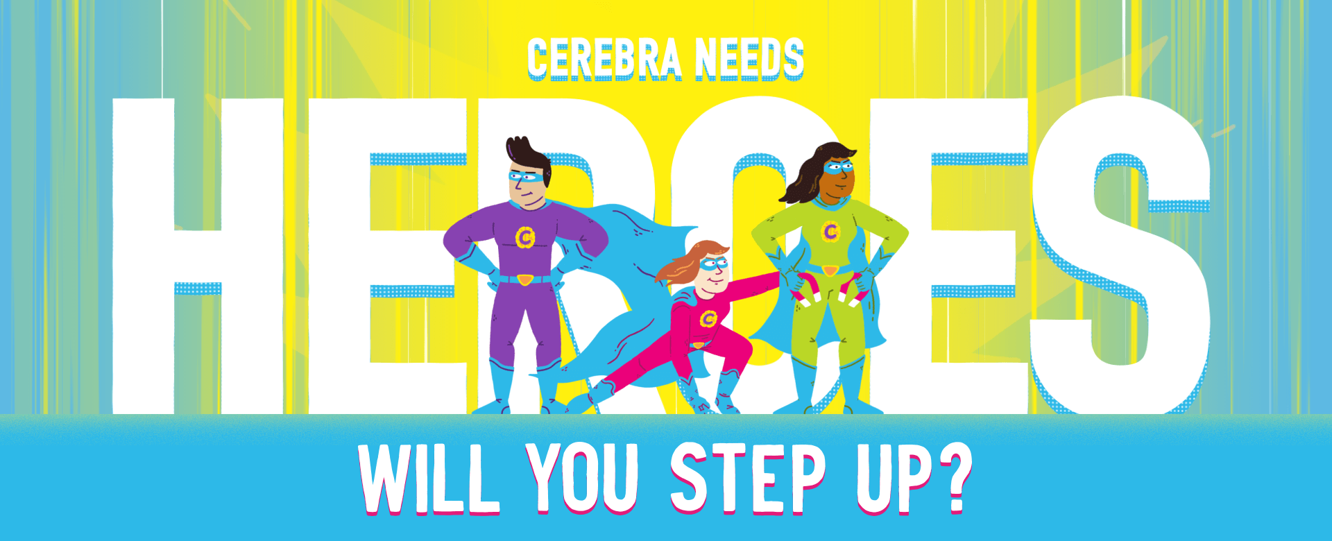 Cerebra Needs Heroes - will you step up?