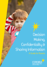 Decision making, confidentiality and sharing infromation - Cerebra the charity for children with brain conditions