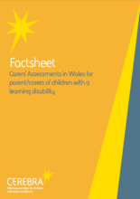 Factsheet - Carers Assessment in Wales - Cerebra the charity for children with brain conditions