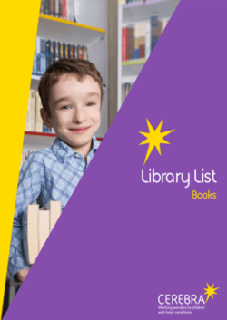 Library List Books - Cerebra the charity for children with brain conditions