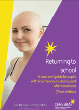 Returning to School - A teachers guide - Cerebra the charity for children with brain conditions.